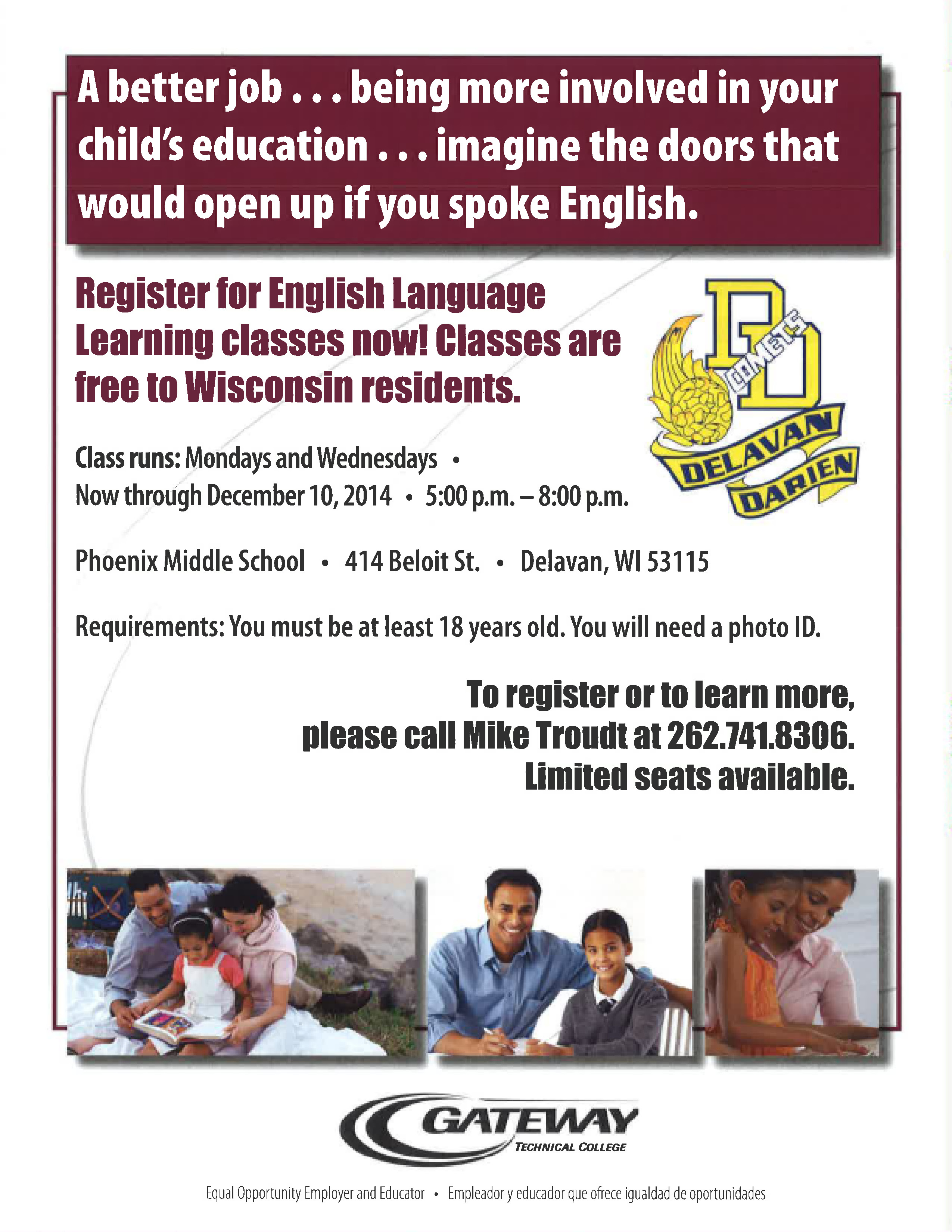 Click for Details. Gateway Technical College is offering free English  language classes for adults ...